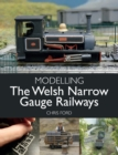 Modelling the Welsh Narrow Gauge Railways - eBook