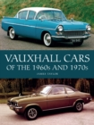 Vauxhall Cars of the 1960s and 1970s - Book