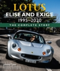Lotus Elise and Exige 1995-2020: The Complete Story - eBook