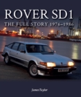 Rover SD1 : The Full Story 1976-1986 - Book