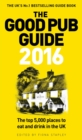 The Good Pub Guide 2016 - Book