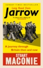 Long Road from Jarrow : A journey through Britain then and now - Book