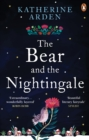 The Bear and The Nightingale : (Winternight Trilogy) - Book