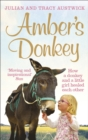 Amber's Donkey : How a donkey and a little girl healed each other - Book