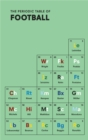 The Periodic Table of Football - Book