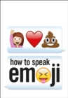 How to Speak Emoji - Book
