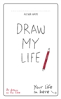 Draw My Life - Book