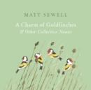 A Charm of Goldfinches and Other Collective Nouns - Book