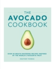 The Avocado Cookbook - Book