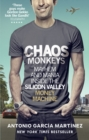 Chaos Monkeys : Inside the Silicon Valley Money Machine - Book