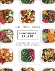 Lunchbox Salads : Recipes to Brighten Up Lunchtime and Fill You Up - Book