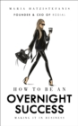 How to be an Overnight Success - Book