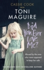 Did You Ever Love Me? : Abused by the ones who were supposed to keep her safe - Book