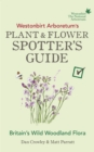 Westonbirt Arboretum's Plant and Flower Spotter's Guide - Book