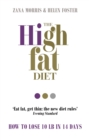 The High Fat Diet : How to lose 10 lb in 14 days - Book