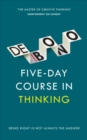 Five-Day Course in Thinking - Book