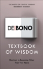 Textbook of Wisdom : Shortcuts to Becoming Wiser Than Your Years - Book
