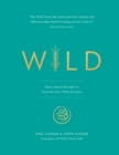 Wild : Plant-based Recipes to Nourish your Wild Essence - Book