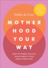 Motherhood Your Way - Book