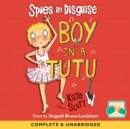 Spies In Disguise: Boy In A Tutu - eAudiobook