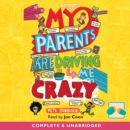 My Parents Are Driving Me Crazy - eAudiobook