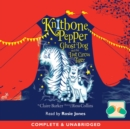 Knitbone Pepper Ghost Dog And The Last Circus Tiger - eAudiobook