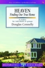 Heaven (Lifebuilder Study Guides) : Finding Our True Home - Book