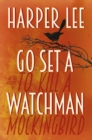 Go Set a Watchman - Book