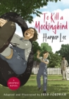 To Kill a Mockingbird : The stunning graphic novel adaptation - Book