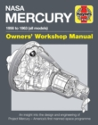 NASA Mercury Owners' Workshop Manual : 1958 to 1963 (all models) - Book
