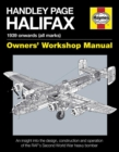 Handley Page Halifax Owners' Workshop Manual : 1939-52 (all marks) - Book