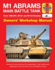 M1 Abrams Main Battle Tank Manual : From 1980 (M1, M1A1, M1A2 models) - Book