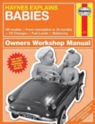 Babies : Haynes Explains - Book
