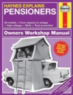 Pensioners : Haynes Explains - Book
