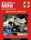 Building A Mini Operations Manual : 2001 onwards (all models) - Book