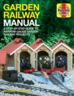 Garden Railway Manual : A step-by-step guide to narrow-gaige garden railway projects - Book