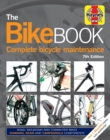 Bike Book : Complete bicycle maintenance - Book