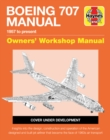 Boeing 707 Owners' Workshop Manual : 1957 to present - Book