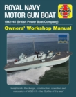 Royal Navy Motor Gun Boat Manual : 1942-45 (British Power Boat Company) - Book
