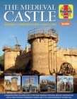 Medieval Castle Manual : Design. Construction. Daily Life - Book