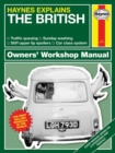 The British : Haynes Explains - Book