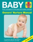 Baby Manual : Conception to Two Years. All Models Covered - Book
