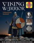 Viking Warrior : The life, equipment, weapons and fighting tactics of the Vikings - Book