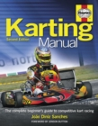 Karting Manual 2nd Edition : The complete beginner's guide to competitive kart racing - Book