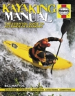 Kayaking Manual : The Essential Guide to All Kinds of Kayaking - Book