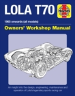 Lola T70 Owners' Workshop Manual : 1965 onward (all models) - Book