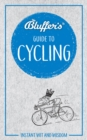 Bluffer's Guide To Cycling : Instant Wit & Wisdom - Book