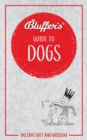 Bluffer's Guide To Dogs - Book