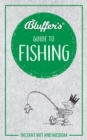 Bluffer's Guide To Fishing : Instant Wit & Wisdom - Book