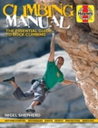 Climbing Manual : The essential guide to rock climbing - Book